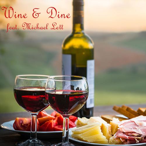 Sax-Flyer – Wine & Dine (feat. MichaelLett)